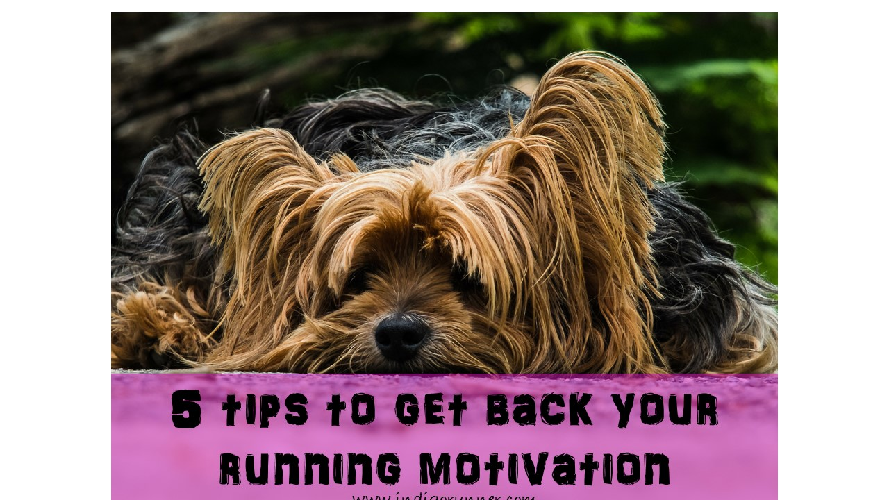 5 tips to get back your running motivation