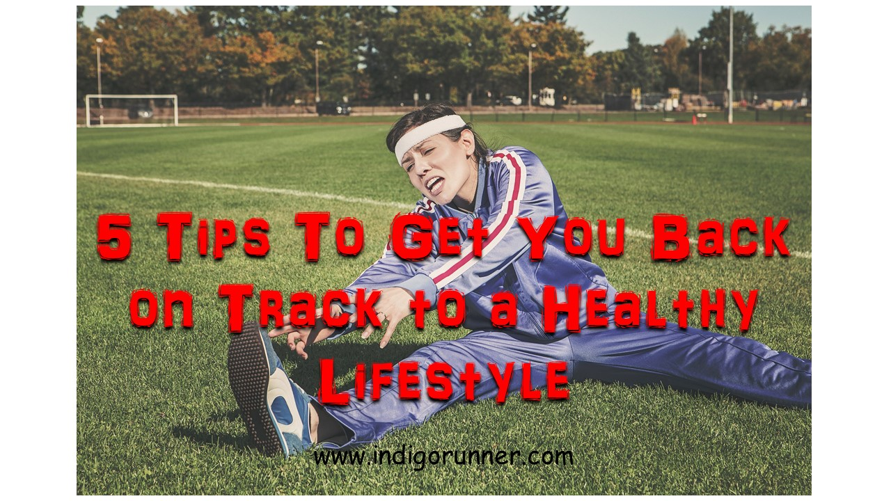 5 tips to get you back on track